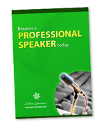 Become a Professional Speaker Today (E-Book)