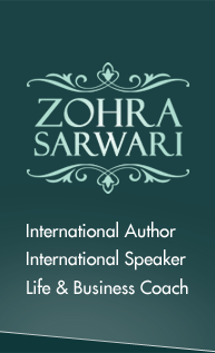 Zohra Sarwari - International Author, International Speaker, Life and Business Coach